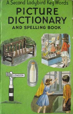 A Second Ladybird Key Words Picture Dictionary and Spelling Book. Picture Dictionary, Ladybird Books, Vintage School, Television Program, Word Pictures, My Memory, Learn To Read, Bibliophile, Vintage Books