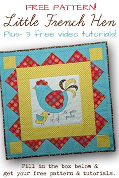 Little French Hen. Free applique pattern when you sign up for my newsletter!