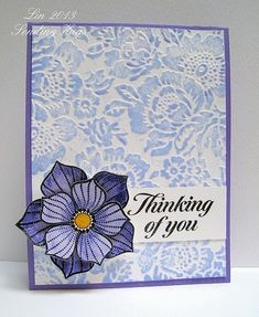 handmade greeting card ... lavender ... gorgeous flower by Hero Arts ... lovely embossing folder by Anna Griffith ... Distress Inks .. paper was embossed, pounced with ink and spritzed with water ... delightful card!