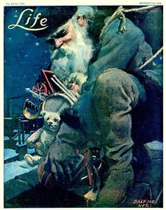 Life Magazine cover by Balfour Ker, December 1908 Christmas Cover, Father Christmas, A Christmas Story, Christmas Art, Vintage Christmas, Life Magazine, Magazine Art, Magazine Covers, Vintage Advertisements