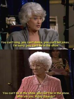 I love lucy humor in the golden girls.two of my fave shows! Golden Girls Quotes, Girl Quotes, Funny Women Quotes, Best Tv, The Best, I Love Lucy, My Love, Desi Arnaz, La Girl