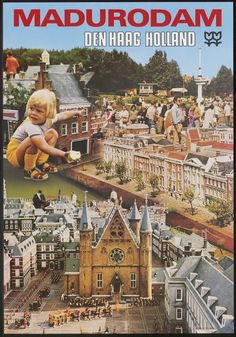 Madurodam, Den Haag Holland, 1982, maker : Euro Color Cards, Nederlandse Affiches, Affichemuseum Hoorn