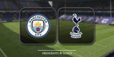 Prediksi skor Manchester City vs Tottenham Hotspur World Cup Russia 2018 - Manchester City, Etihad Stadium Manchester, Uefa Draw, England Highlights, Empoli Fc, Sports Highlights, Latest Football News, World Cup Russia 2018, Sports Website