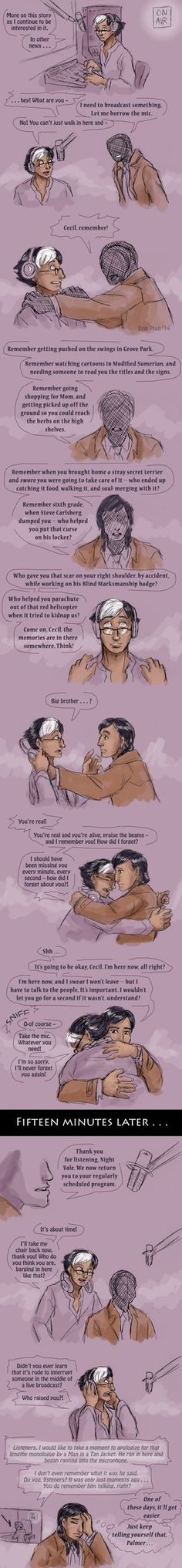 Happens Every Time by ErinPtah This is from Welcome to Nightvale. It is a theory behind who the man in the tan jacket really is.