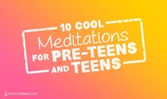 When kids are around 9 or 10, they start to pay more attention to their thoughts. Here are 10 great meditations for pre-teens and teens. Check \'em out!