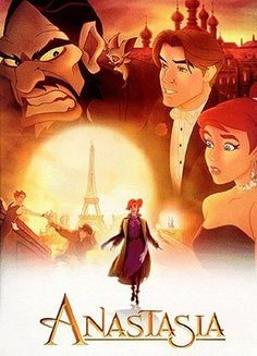 Anastasia (1997). One of my favorite cartoon movies!