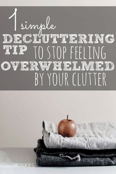 Amazing! This simple decluttering tip instantly calmed my frustrations and left me ready to lovingly declutter our home. It was easy and powerful.