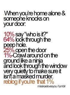 I basically do all of those things.
