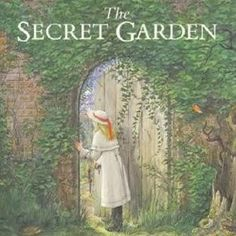 If you look the right way, you can see that the whole world is a garden. by The Secret Garden