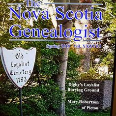 """Very pleased to see my article """"Digby's Loyalist Burying Ground"""" published by Genealogical Association of Nova Scotia in recent issue of 'The Nova Scotia Genealogist' Prince Edward Island, New Brunswick, My Heritage, Nova Scotia, Old Pictures, Ancestry, Cemetery, Genealogy, Empire"""