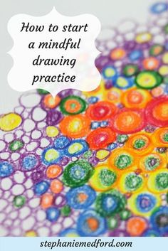 How to start a mindful drawing practice — Everyday Artistry What Is Mindfulness, Mindfulness For Kids, Mindfulness Activities, Mindfulness Training, Art Therapy Projects, Art Therapy Activities, Therapy Ideas, Painting Activities, Creative Arts Therapy