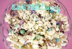 Easy 20 Minute Easter Bunny Snack Mix