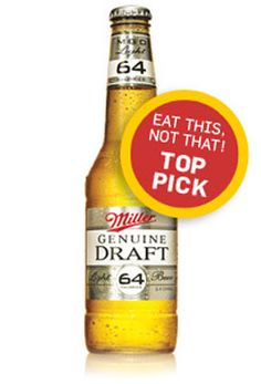 1. MGD 64:   64 calories, 2 g carbohydrates, 2.8% alcohol  It's right on the bottle: Only 64 calories. And it claims the number one spot over Beck's Premier Light because it's a little lower in alcohol content. And that's the politically correct choice, right?