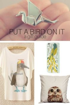 Put a Bird On It - a gift guide