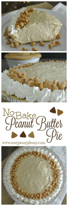 Easy Make Ahead No Bake Peanut Butter Pie is perfect for the holidays or any event.