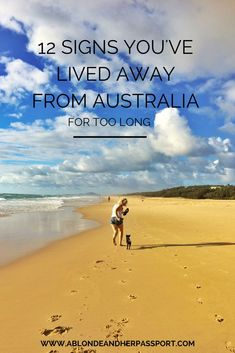 Funny things you might notice after living away for Australia for a long time
