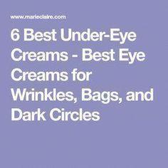 6 Best Under-Eye Creams - Best Eye Creams for Wrinkles, Bags, and Dark Circles #EyeCreamsForWrinkles #EyeCreamFor40S #EyeCreamForWrinkles #SkinCareRoutineFor20s #EyeCreamFor20S #SkinCareTipsForAcne #UnderEyesConcealer #CoconutOilEyebrows Best Under Eye Cream, Atlanta, Homemade Eye Cream, Eye Cream For Dark Circles, Face Cream For Wrinkles, Skin Care Routine For 20s, Under Eye Concealer, Anti Aging Cream, Skin Cream