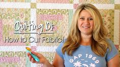 Quilting 101: How to