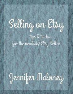 New Read: Selling on Etsy - Craft Gossip
