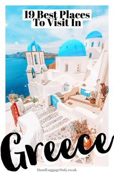 19 Best Places In Greece To Visit - Hand Luggage Only Best Island Vacation, Greece Vacation, Greece Travel, Greece Trip, Visit Greece, Vacation Spots, Vacation Resorts, Vacation Ideas, Tonga