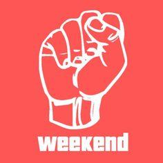 Weekend! cirvinel.co.uk