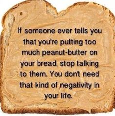 It Is Never Too Much Peanut Butter  // funny pictures