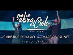 Que se abra el cielo - Christine D' Clario, Marcos Brunet   El Camino, Jesucristo la luz del Mundo / Ministerio VCM
