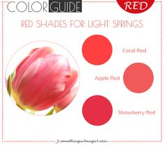 The best red color shades for Light Spring seasonal color women by 30somethingurbangirl.com | Find out which red shade is the best for your seasonal color palette // #fashion #style #red #bestred #bestcolor #lightspring