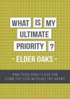 ~ Elder Dallin H. Oaks