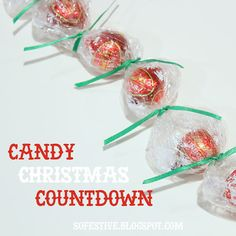 easy candy christmas countdown [DIY] - So Festive!