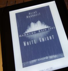 Hamburg Rain 2085 - White Knight von Heike Wahrheit  #Leserattenhoehle #WhiteKnight #Fantasy #Dystopie #HamburgRain