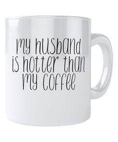 'Hotter Than My Coffee' Mug