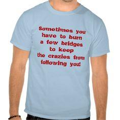 Keepin' the Crazies Away T-Shirt
