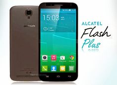 http://mediaseluler.com/wp-content/uploads/2015/05/Alcatel-Flash-Plus.jpg