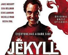 Jekyll (TV series) --- Jekyll is a British television drama serial produced by Hartswood Films and Stagescreen Productions for BBC One. It stars James Nesbitt as Tom Jackman, a modern-day descendant of Dr. Jekyll, who has recently begun transforming into a version of Mr. Hyde (also played by Nesbitt). Jackman is aided by psychiatric nurse Katherine Reimer, played by Michelle Ryan. Gina Bellman also appears as Claire, Tom's wife.