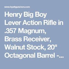 "Henry Big Boy Lever Action Rifle in .357 Magnum, Brass Receiver, Walnut Stock, 20"" Octagonal Barrel - Hyatt Gun Store"