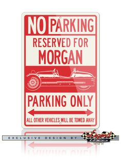 Your Morgan Three Wheeler Aero Super Sport deserves a reserved parking spot in your garage! Just like the real street signs, our signs are quality made of Aluminum that will not rust, crack or break and are UV protected for outdoor use and durability. Ideal for home, garage, office, workshop, Man cave, private roadways or anywhere you fill you deserve a special parking or deco spot, and they make the ideal gift for any car enthusiast.