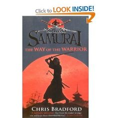 Young Samurai: The Way of the Warrior: Amazon.co.uk: Chris Bradford: Books