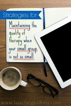 """You may think that working in large groups could never be as productive as working one on one with each student. This doesn't have to be true. Learn some strategies for maintaining the quality of speech & language therapy when your small group is """"not so"""