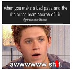 Twice, that's happened, and I felt the whole middle school team look at me, while I just want t face Palm.......