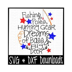 Fishing Poles, Hunting Gear, Dreams of Bass and Big Deer Cutting File - SVG & DXF Files - Silhouette Cameo/Cricut by CorbinsSVGCuts on Etsy https://www.etsy.com/listing/466443053/fishing-poles-hunting-gear-dreams-of