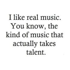 Also known as CLASSICAL music, people. :)