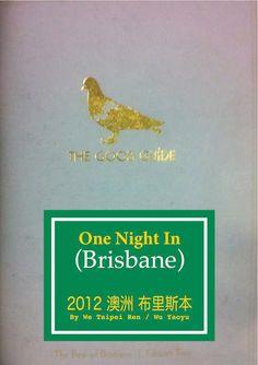 We Taipei Ren: One Night In Brisbane Taipei, First Night, Brisbane