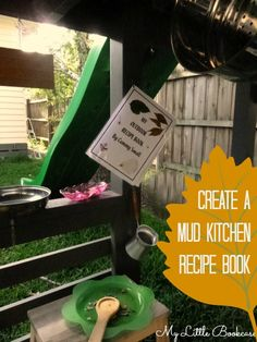 Create a Mud Kitchen Recipe Book | My Little Bookcase. Free template pages to download and print!