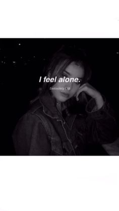 Over 3 billions people are depressed and alone. So, when you think a little, you're not alone anymore every night, because there is always somebody fr Deep Sad Quotes, Feeling Alone Quotes, Sad Girl Quotes, I Feel Alone, Quotes Deep Feelings, Mood Quotes, I Alone, Alone Life, Tired Quotes