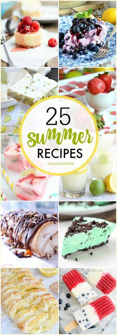 Dessert Recipes - 25 Summer Recipes that are refreshing, fruity, and full of flavor. Pin it now and make them later!