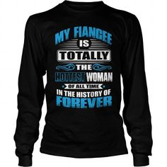 I Love My Fiancee IS Hottest T-Shirts #tee #tshirt #named tshirt #hobbie tshirts # Fiance