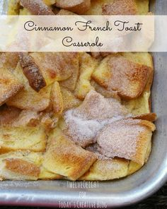 Recipes | Cinnamon French Toast Casserole | TodaysCreativeBlog.net