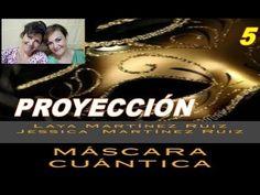 MÁSCARA CUÁNTICA 5: LA PROYECCIÓN