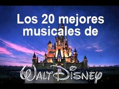 Los 20 mejores musicales de Disney